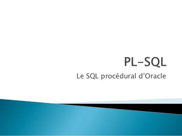 Le SQL procédural d'Oracle