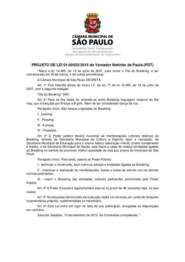 Secretaria Geral Parlamentar Secretaria de Documentação Equipe de Documentação do Legislativo PROJETO DE LEI 01-00522/2015...