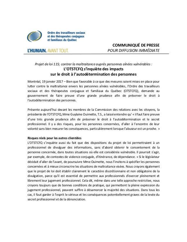 COMMUNIQUÉ DE PRESSE POUR DIFFUSION IMMÉDIATE Projet de loi 115; contrer la maltraitance auprès personnes aînées vulnérabl...