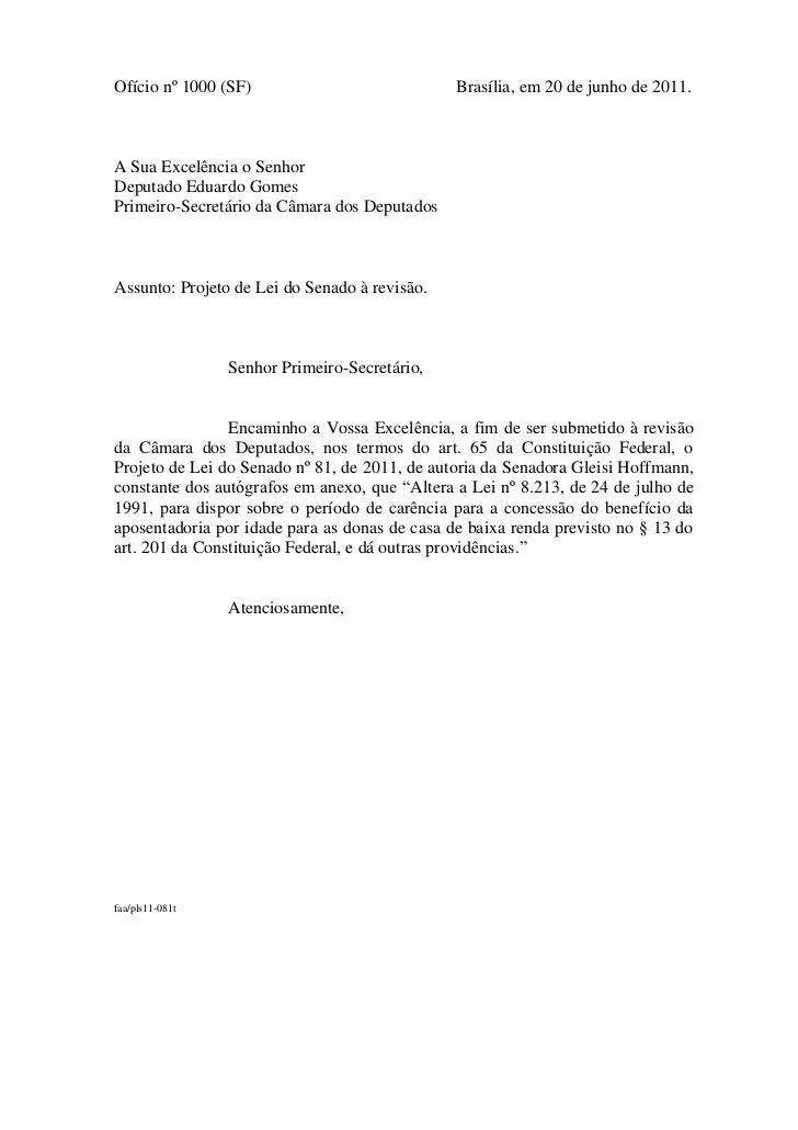 Ofício nº 1000 (SF)                            Brasília, em 20 de junho de 2011.A Sua Excelência o SenhorDeputado Eduardo ...