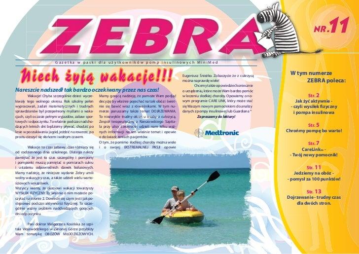 NR.   11                           Gazetka w paski dla użytkowników pomp insulinowych MiniMed   Niech żyją wakacje!!!     ...