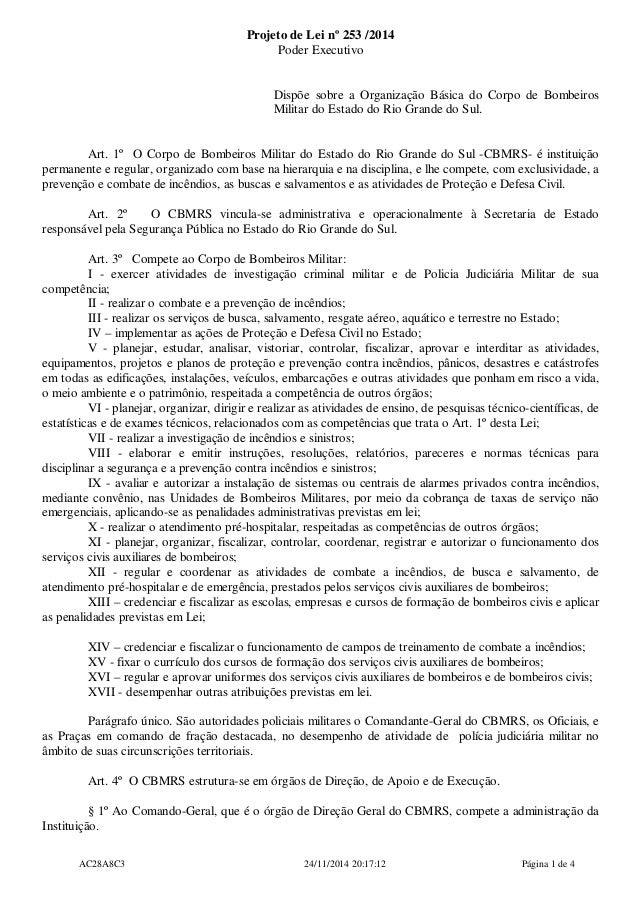 Projeto de Lei nº 253 /2014  Poder Executivo  Dispõe sobre a Organização Básica do Corpo de Bombeiros  Militar do Estado d...