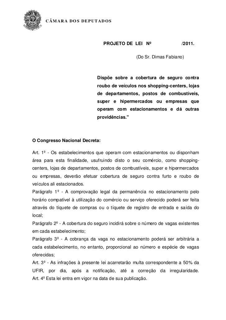 CÂMARA DO S DE PUT ADOS                                   PROJETO DE LEI Nº                    /2011.                     ...