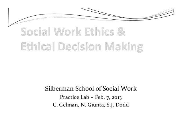 Silberman School of Social Work Practice Lab – Feb. 7, 2013 C. Gelman, N. Giunta, S.J. Dodd