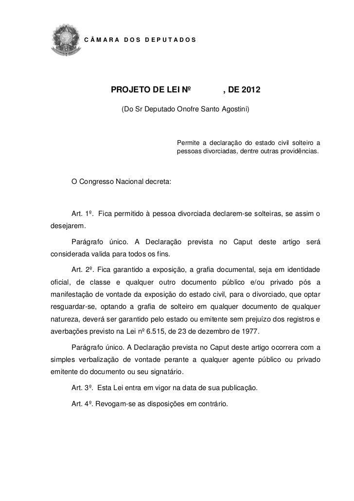 CÂMARA DOS DEPUTADOS                   PROJETO DE LEI Nº                    , DE 2012                      (Do Sr Deputado...