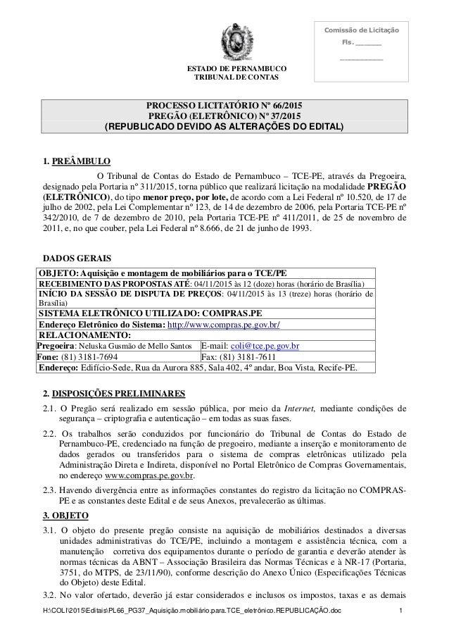 ESTADO DE PERNAMBUCO TRIBUNAL DE CONTAS Comissão de Licitação Fls. ______ __________ H:COLI2015EditaisPL66_PG37_Aquisição....