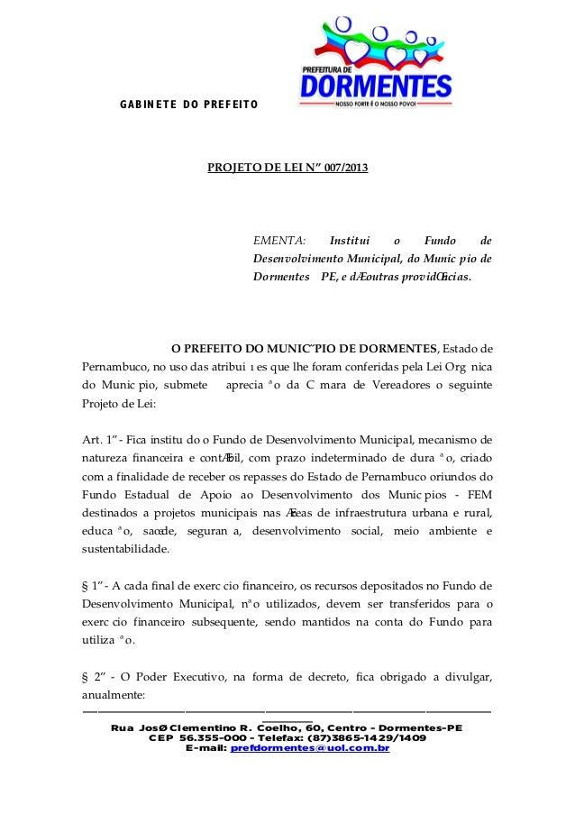 GA BIN E T E DO PRE F EIT O                         PROJETO DE LEI Nº 007/2013                                 EMENTA:    ...