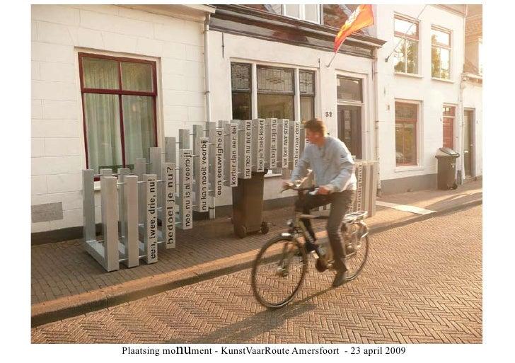 Plaatsing monument - KunstVaarRoute Amersfoort - 23 april 2009
