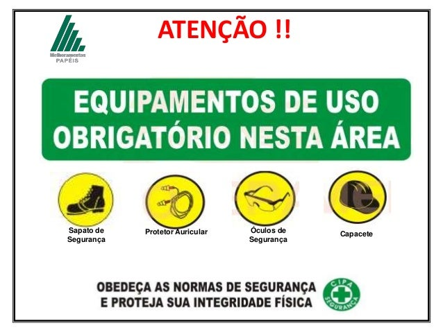 ATENÇÃO !! Sapato de Segurança Protetor Auricular Óculos de Segurança Capacete