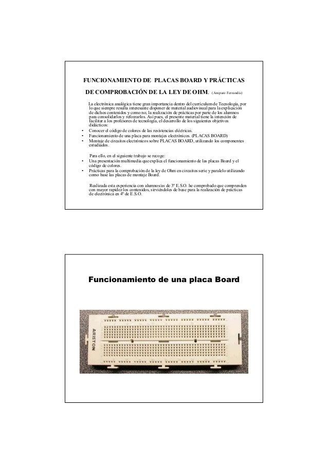 FUNCIONAMIENTO DE PLACAS BOARD Y PRÁCTICAS DE COMPROBACIÓN DE LA LEY DE OHM. (Amparo Ferrandis) La electrónica analógica t...