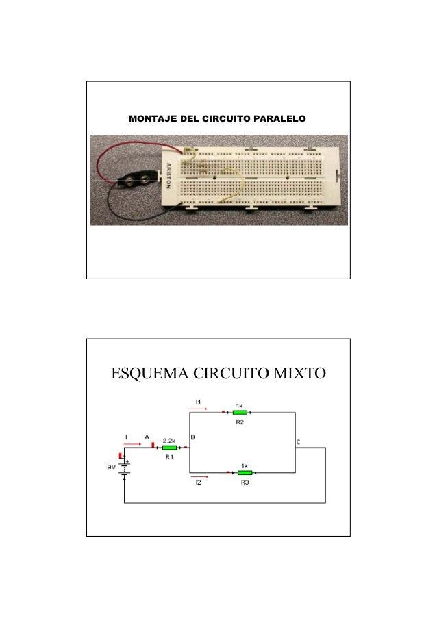 MONTAJE DEL CIRCUITO PARALELO ESQUEMA CIRCUITO MIXTO