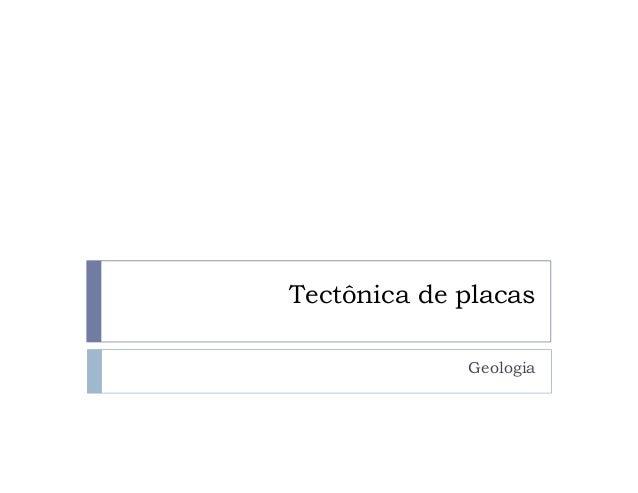 Tectônica de placas Geologia