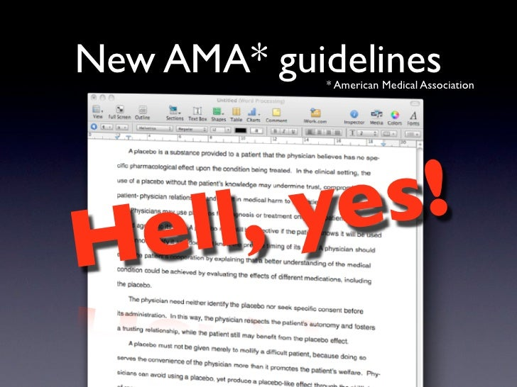 New AMA* guidelines              * American Medical Association        ell, ye s! H
