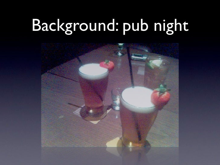 Background: pub night
