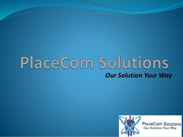 Our Solution Your Way