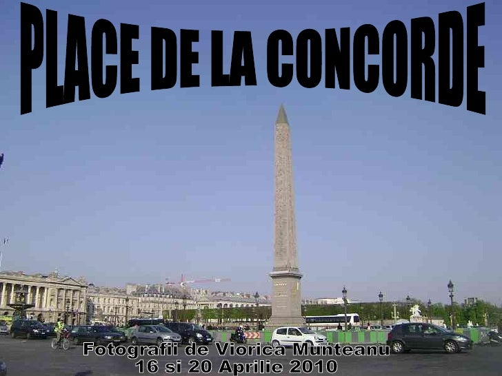 J. Massenet  -  Medita ţ i e  = Andre Rieu PLACE DE LA CONCORDE Fotografii de Viorica Munteanu 16 si 20 Aprilie 2010
