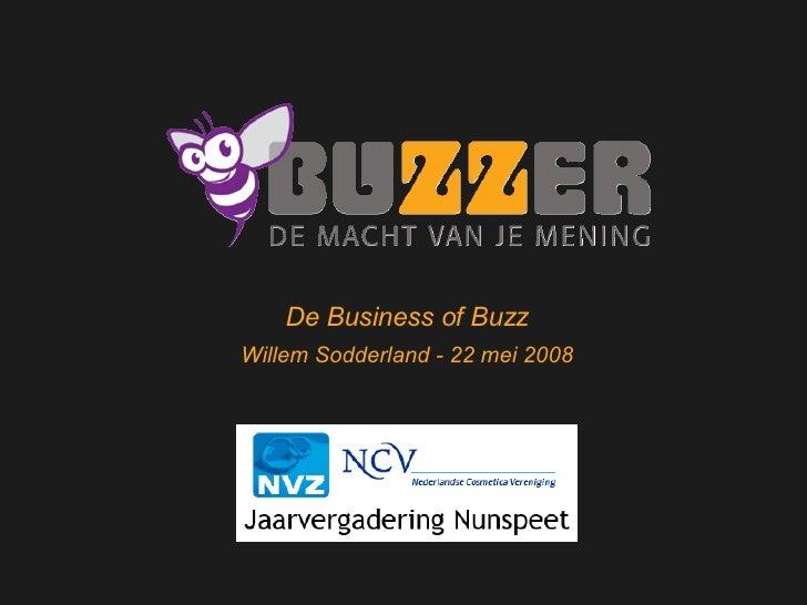 Welkom bij Buzzer De Business of Buzz Willem Sodderland - 22 mei 2008