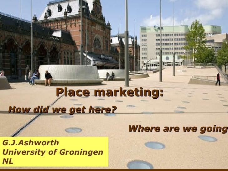 Place Marketing By Gj Ashworth For Marug International Marketing Ex