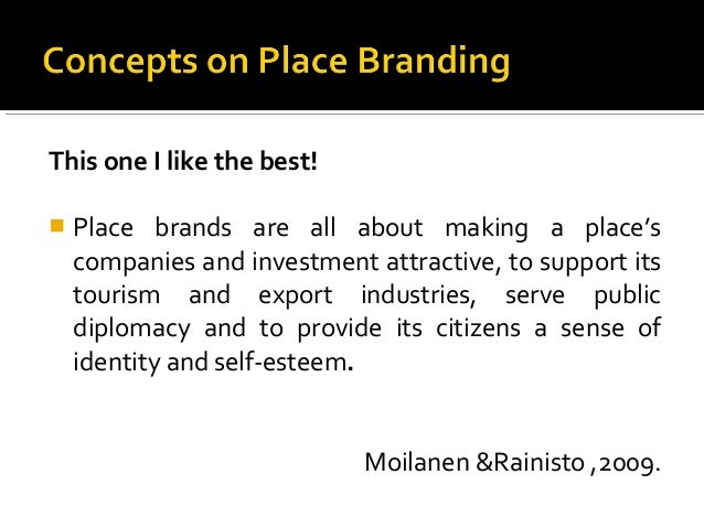 Place marketing place branding