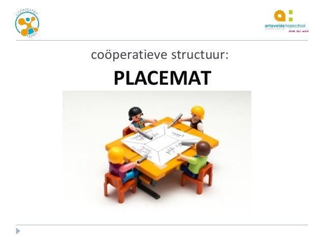 coöperatieve structuur: PLACEMAT