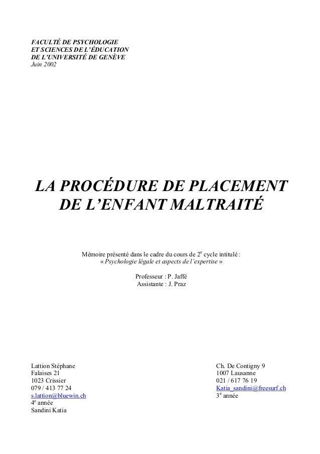 FACULTÉ DE PSYCHOLOGIE ET SCIENCES DE L'ÉDUCATION DE L'UNIVERSITÉ DE GENÈVE Juin 2002 LA PROCÉDURE DE PLACEMENT DE L'ENFAN...