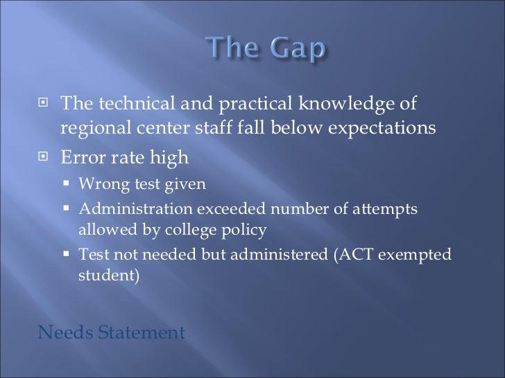 <ul><li>The technical and practical knowledge of regional center staff fall below expectations </li></ul><ul><li>Error rat...
