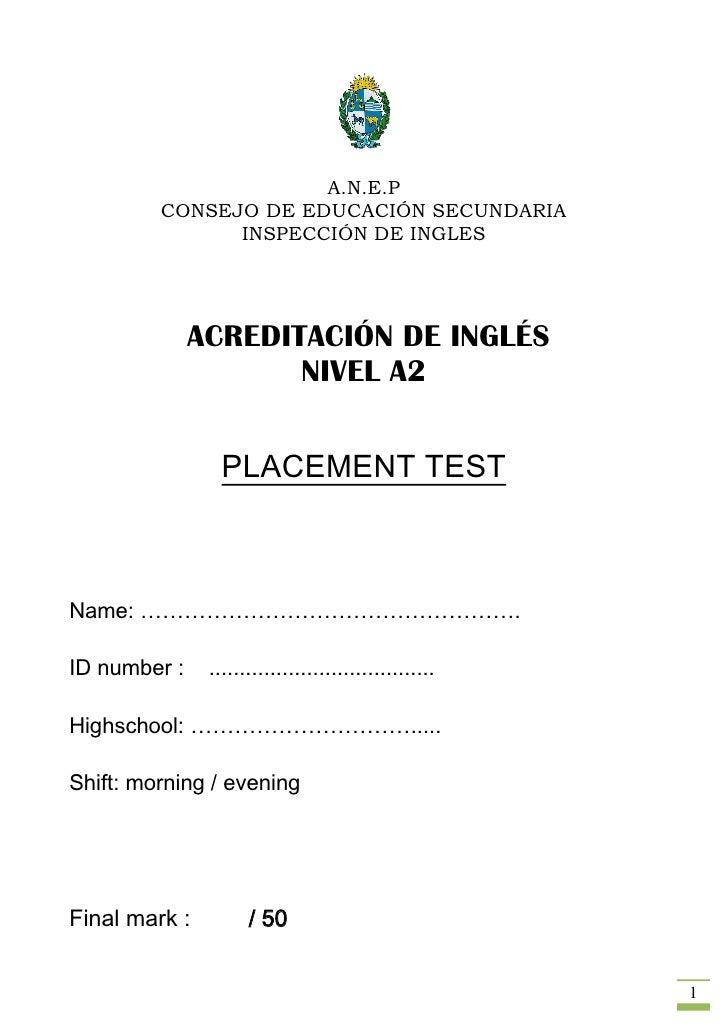 A.N.E.P          CONSEJO DE EDUCACIÓN SECUNDARIA                INSPECCIÓN DE INGLES                   ACREDITACIÓN DE ING...