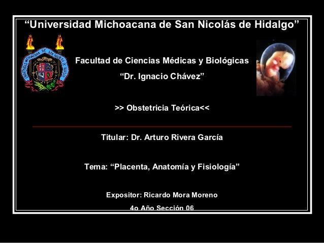 """""""Universidad Michoacana de San Nicolás de Hidalgo""""         Facultad de Ciencias Médicas y Biológicas                    """"D..."""