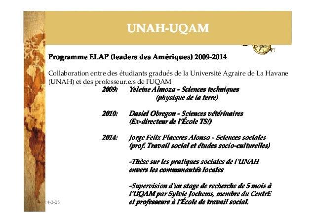 2014-3-25 UNAH-UQAMUNAH-UQAMUNAH-UQAMUNAH-UQAM Programme ELAP (leaders des AmProgramme ELAP (leaders des AmProgramme ELAP ...
