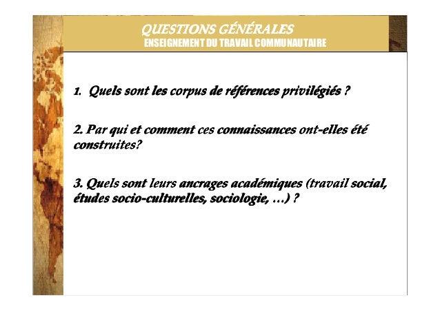 2014-3-25 QUESTIONS GQUESTIONS GQUESTIONS GQUESTIONS GÉÉÉÉNNNNÉÉÉÉRALESRALESRALESRALES ENSEIGNEMENT DU TRAVAIL COMMUNAUTAI...