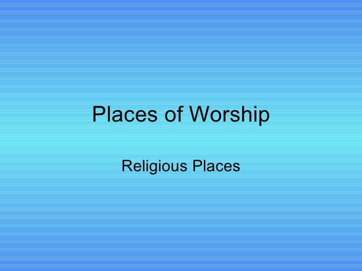 Places of Worship Religious Places