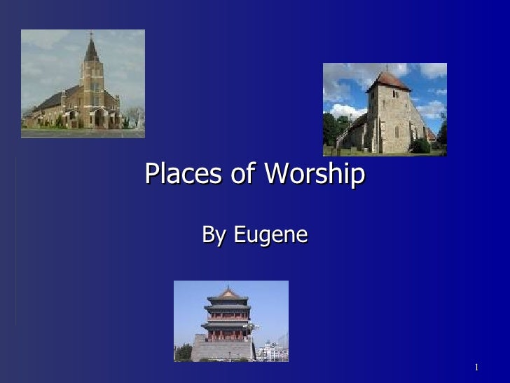 Places of Worship By Eugene