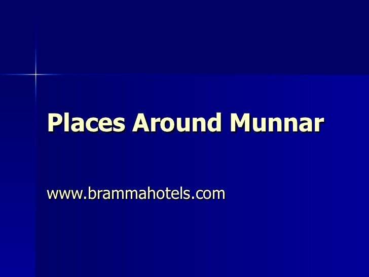 Places Around  Munnar www.brammahotels.com