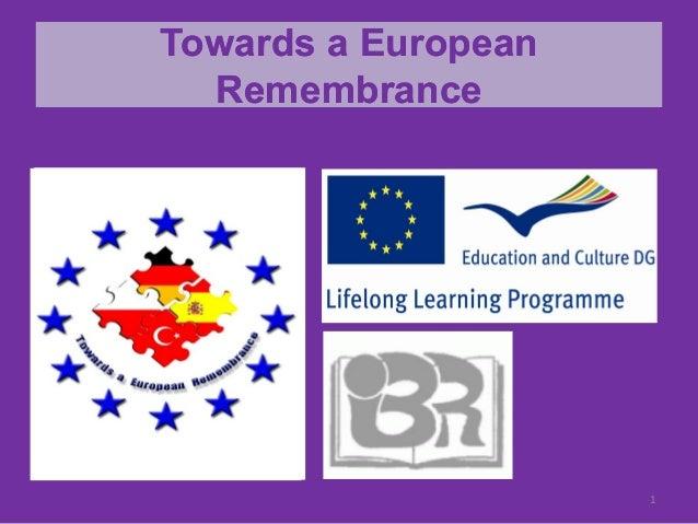 TowardsTowards aa EuropeanEuropeanRemembranceRemembranceTowardsTowards aa EuropeanEuropeanRemembranceRemembrance1