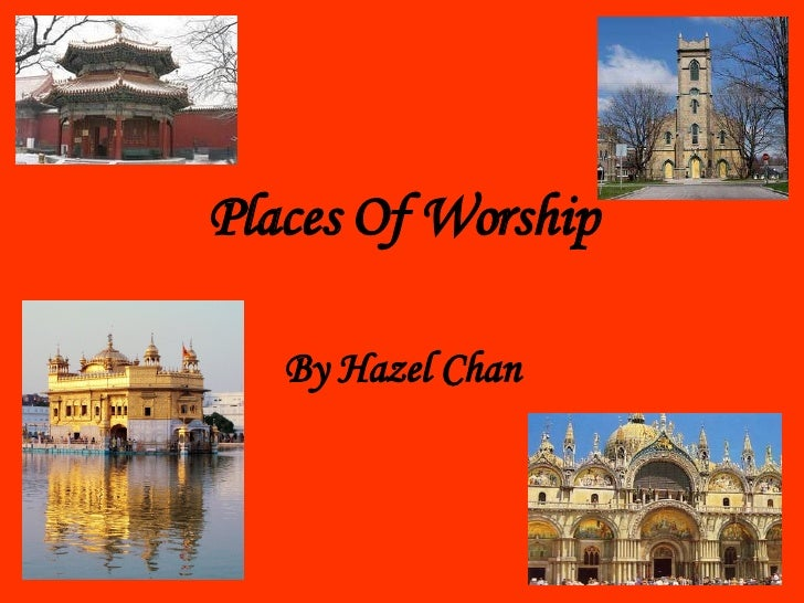 Places Of Worship By Hazel Chan