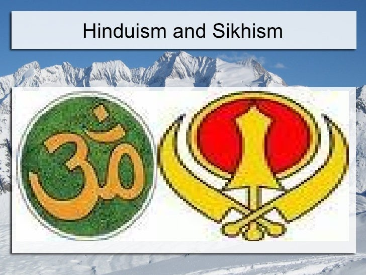 Hinduism and Sikhism