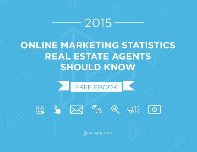 ONLINE MARKETING STATISTICS REAL ESTATE AGENTS SHOULD KNOW 2015 FREE EBOOK G