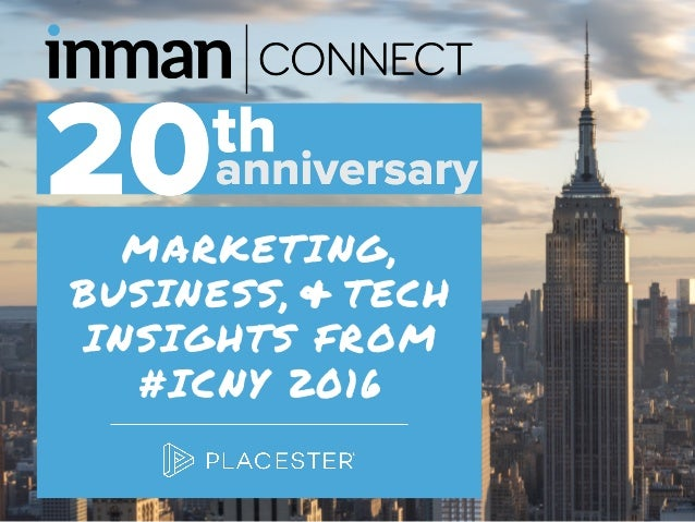 MARKETING, BUSINESS, TECH INSIGHTS FROM #ICNY 2016 &