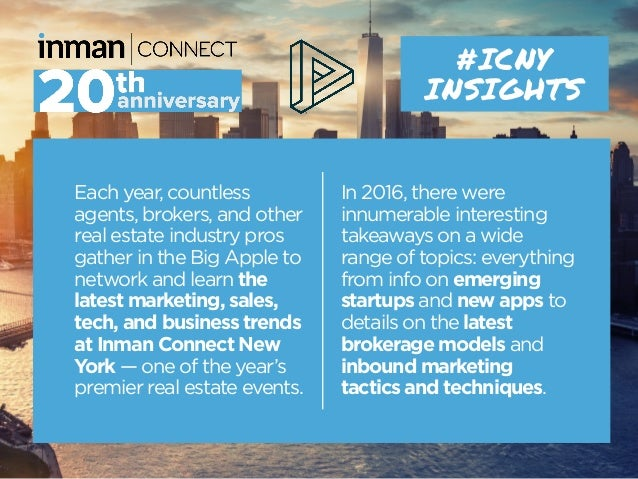 Each year, countless agents, brokers, and other real estate industry pros gather in the Big Apple to network and learn the...
