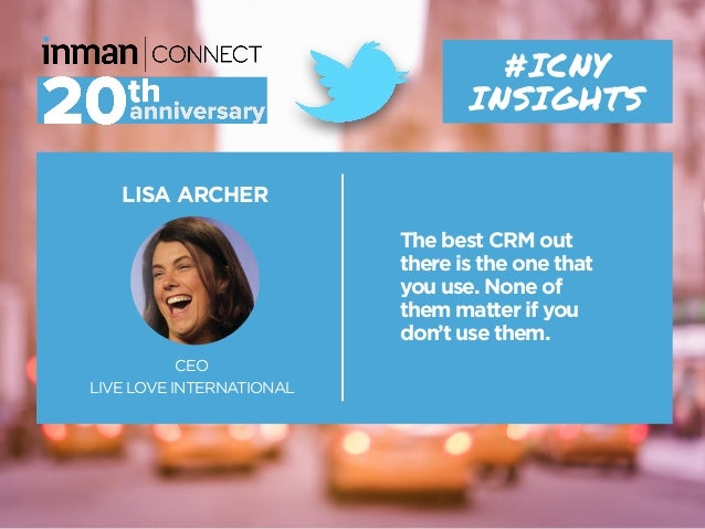 LISA ARCHER CEO LIVE LOVE INTERNATIONAL The best CRM out there is the one that you use. None of them matter if you don't u...