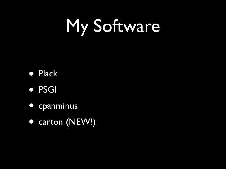 Deploying Plack Web Applications: OSCON 2011 Slide 3