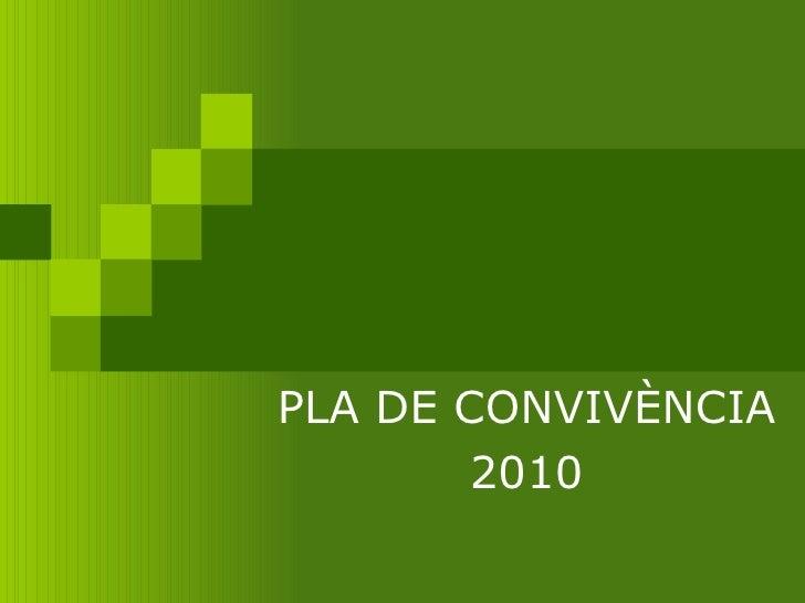 PLA DE CONVIVÈNCIA 2010