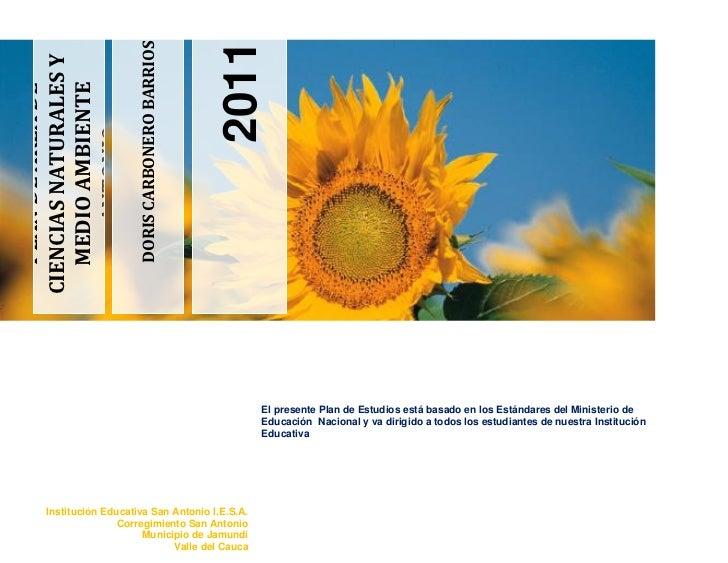 2011                        DORIS CARBONERO BARRIOSCIENCIAS NATURALES Y   MEDIO AMBIENTE   PLAN DE AREA DE      ANTONIO   ...