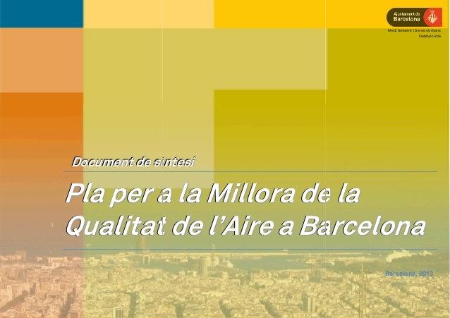 Medi Ambient i Serveis Urbans                                           Hàbitat UrbàDocument de síntesiPla per a la Millor...