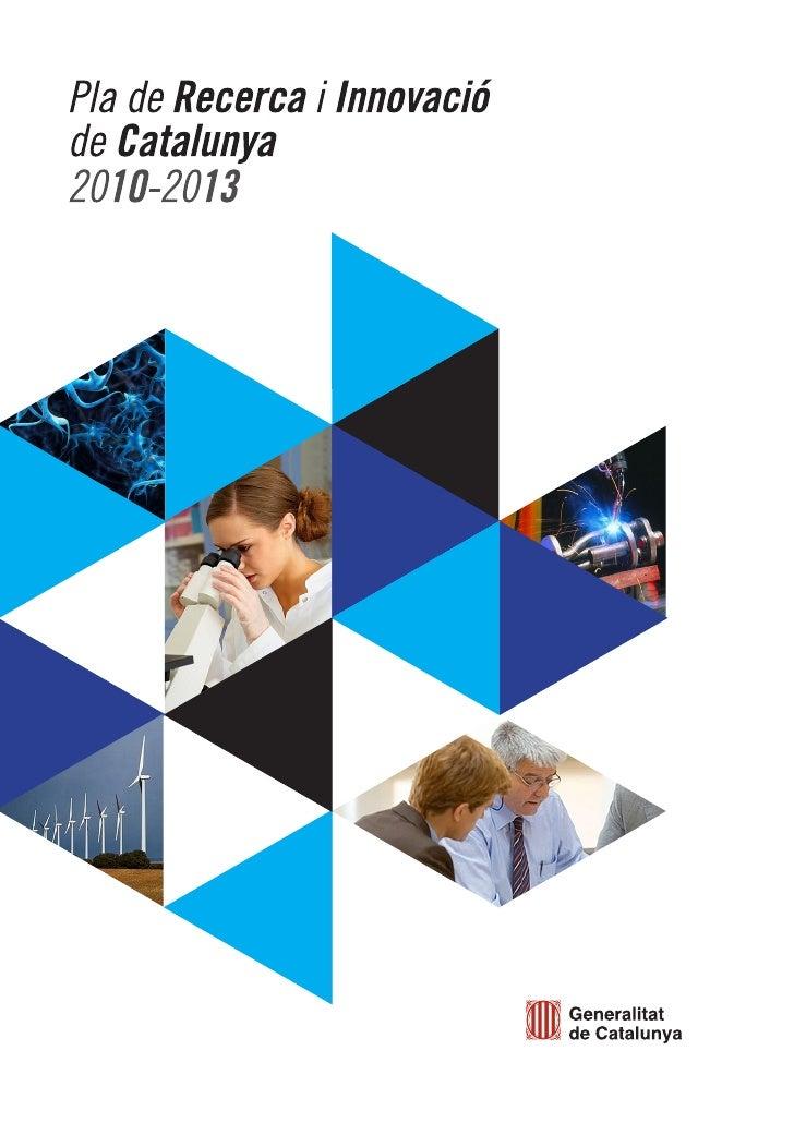 Pla De Recerca I Innovació (Pri) 2010 2013