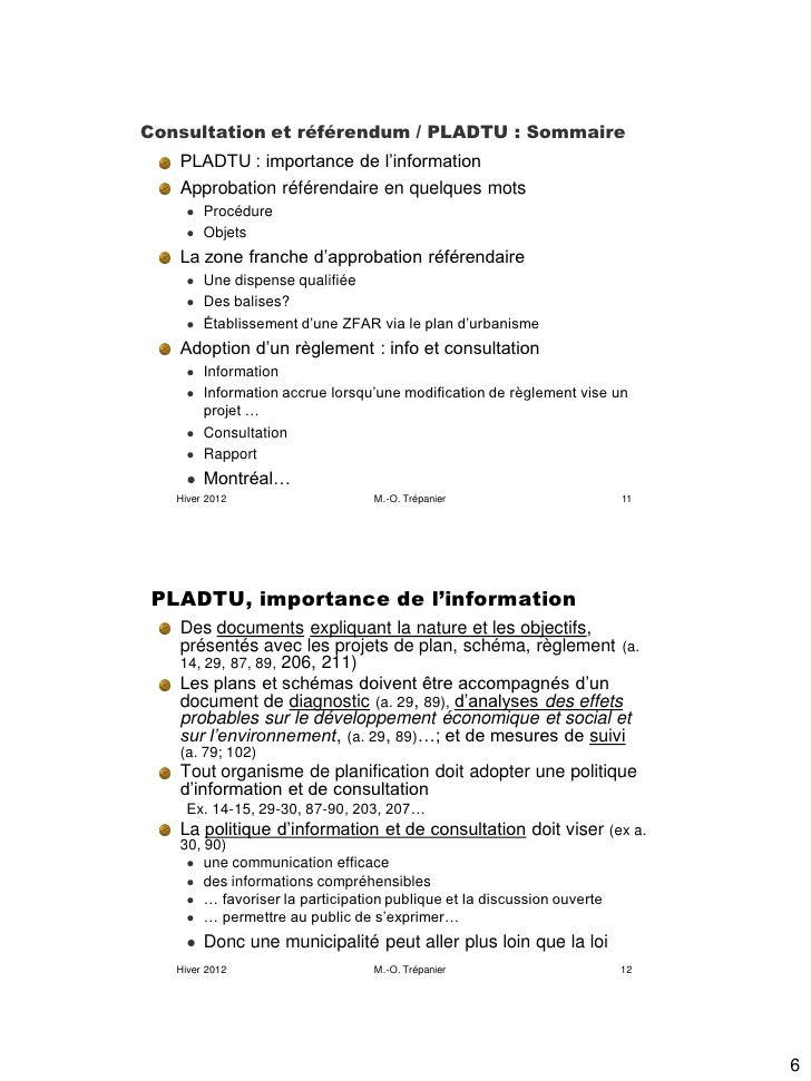 Consultation et référendum / PLADTU : Sommaire   PLADTU : importance de l'information   Approbation référendaire en quelqu...