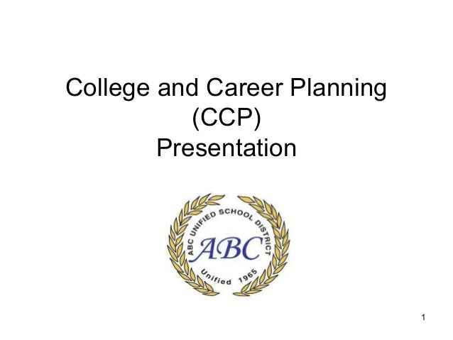 1 College and Career Planning (CCP) Presentation