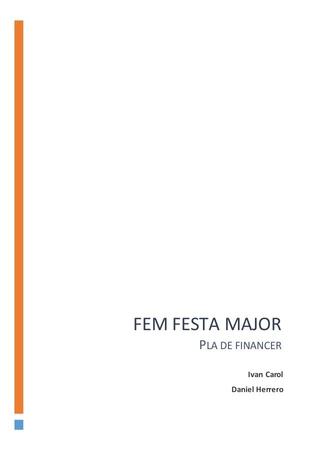 FEM FESTA MAJOR PLA DE FINANCER Ivan Carol Daniel Herrero