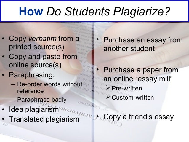 plagiarism detection management using turnitin  acknowledgement intention 6 how do students plagiarize