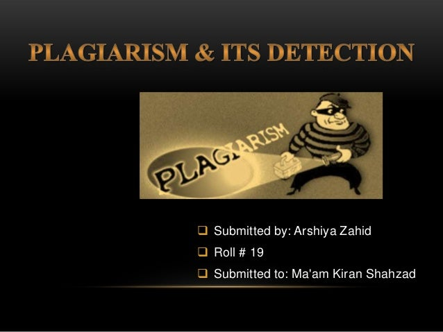  Submitted by: Arshiya Zahid  Roll # 19  Submitted to: Ma'am Kiran Shahzad